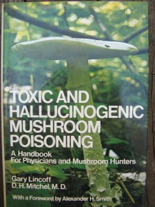TOXIC AND HALLUCINOGENIC MUSHROOM POISONING